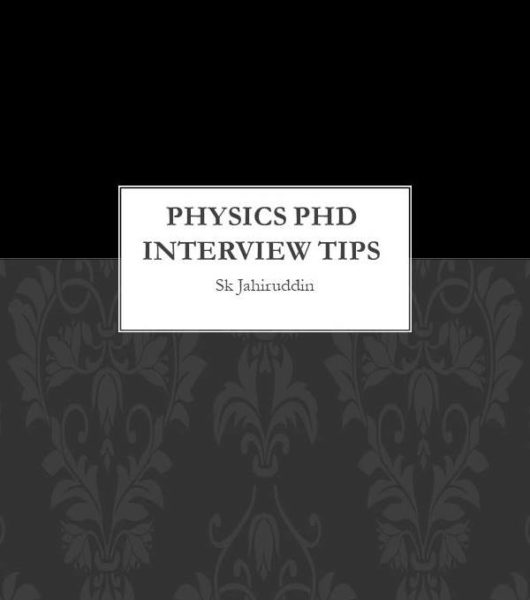 How to crack Physics PhD Interview